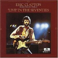 ERIC CLAPTON-TIME PIECES VOL.2-LIVE IN THE SEVENTIES;CD 8 TRACKS BLUES ROCK NEW!