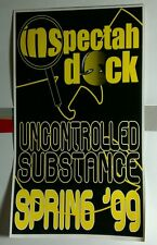 INSPECTION DOCK UNCONTROLLED SUBSTANCE SPRING '99 LARGE STICKER