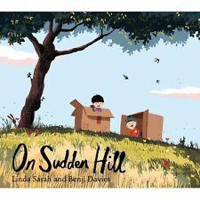 On Sudden Hill, Good Condition Book, Sarah, Linda, ISBN 9781471119293