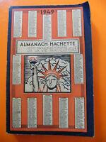 Almanach Hachette 1949 Petite encyclopédie de la vie pratique