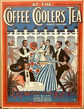 Ragtime~Novelty Jazz~1918 Black Americana Sheet Music~At the Coffee Cooler's Tea