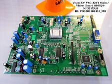 """Visco 32"""" VSC-32V1 Main / Video  Board 899KJ0-KF321XAH"""