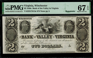 1840's $2 Obsolete - Winchester, Virginia - Bank of the Valley - PMG 67 EPQ