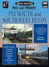 Plymouth and South West Devon (British Railways Past & Present) by Mitchell, Dav