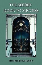 The Secret Door to Success by Florence Scovel Shinn (2010, Paperback)