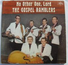 The Gospel Ramblers No Other One, Lord Lp Bluegrass