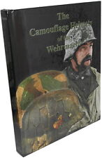 The Camouflage Helmets of the Wehrmacht (Paul C. Martin)