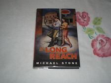 A LONG REACH by MICHAEL STONE    +JA+