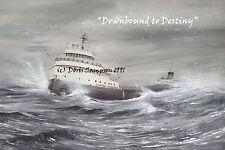 """Freighter EDMUND FITZGERALD """"Downbound to Destiny"""" LG.RegEdn. by DorisSampson:"""