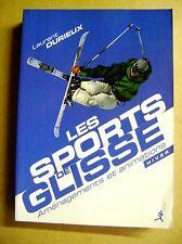Les sports de glisse aménagements et animations ski snowboard  snowskate /Z19