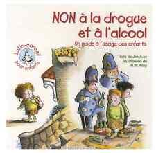 Livre NEUF Education enfant Lutin Conseil Illustration R W Alley NON A LA DROGUE