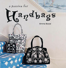 """""""VERY GOOD"""" A Passion for Handbags (Small format gift books), Bowd, Emma, Book"""