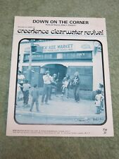 CREEDENCE CLEARWATER REVIVAL down on the corner 1960s MUSIC SONG SHEET!