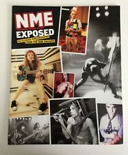 NME EXPOSED! 50 Classic Photographs from the NME Archive. Clash Oasis Stokes