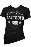 Cartel Ink Worlds Greatest Tattooed Mom Goth Punk Rock Juniors T Tee Shirt S-3Xl