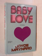 BABY LOVE Joyce Maynard Mondadori Omnibus 1982 Prima edizione romanzo narrativa