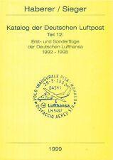 Haberer Erstflüge 1992-1998 Lufthansa first flights Germany eerste vluchten