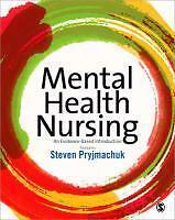 Mental Health Nursing: An Evidence Based Introduction von Steven Pryjmachuk...