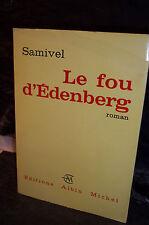 SAMIVEL. LE FOU D'EDENBERG.  Exemplaire DÉDICACÉ par l'auteur.