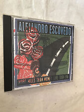 ALEJANDRO ESCOVEDO CD MORE MILES THAN MONEY:LIVE 1994-96 BS 027 1998 ROCK