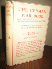 4th Edition THE GERMAN WAR BOOK J.H. Morgan MILITARY History WWI Classic