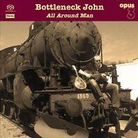 NEW All Around Man by Bottleneck John CD (CD) Free P&H