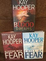 KAY HOOPER 3 BOOKS---CHILL OF FEAR---SLEEPING WITH FEAR---&---BLOOD DREAMS