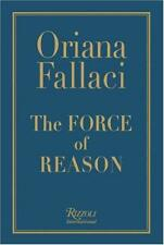 The Force of Reason by Oriana Fallaci, NEW Book, FREE & FAST Delivery, (Hardcove