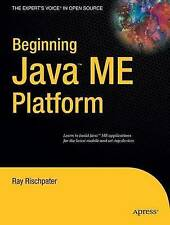 """Beginning Java ME Platform (Expert's Voice in Open Source) Rischpater, Ray """"AS N"""