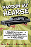 Abbott Allan-Pardon My Hearse (US IMPORT) BOOK NEW