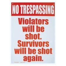 No Trespassing Violators Will Be Shot Survivors Will Be Shot Again Tin Sign