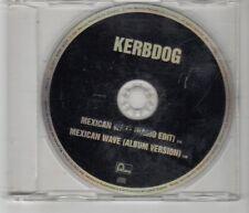 (HJ235) Kerbdog, Mexican Wave - 1997 DJ CD