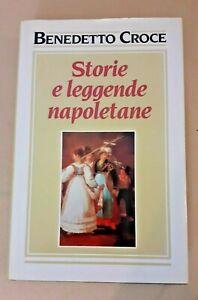 Croce Benedetto. STORIE E LEGGENDE NAPOLETANE.ed. Club - Adelphi, 1992.