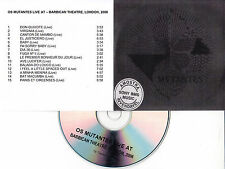 OS MUTANTES Live At The Barbican Theatre London 2006 UK 15-trk promo test CD