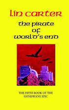 The Pirate of Worlds End (Gondwane Epic), Carter, Lin, Used; Very Good Book