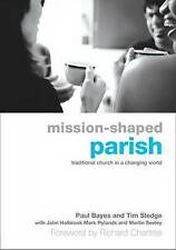 Mission-Shaped Parish: Traditional Church in a Changing World, Acceptable, Sledg