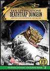 Deathtrap Dungeon (Official Fighting Fantasy Colouring Boo... by Ian Livingstone