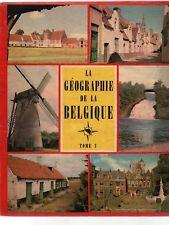 La Géographie de la Belgique T.1. ALBUM D' IMAGES. Le Lombard TIMBRE TINTIN 1956