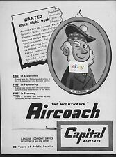 CAPITAL AIRLINES 4 ENGINE DC-4 MR AIRCOACH NIGHTHAWK WANTED MORE NIGHT WORK AD