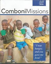Comboni Missions Fall 2016 Bread of Life/Crisis In South Sudan/Good Shepherd
