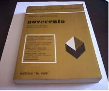 NOVECENTO Renato Bertacchini 1982 LA VELA storia antologia della letterature