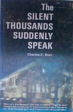 The Silent Thousands Suddenly Speak, by Charles E. Blair (1968)