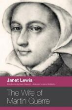 The Wife of Martin Guerre: By Lewis, Janet