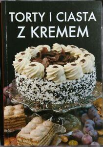 TORTY I CIASTA Z KREMEM   Polish book   Paperback 2007   polska ksiazka