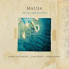 Malija - The Day I Had Everything (NEW CD)