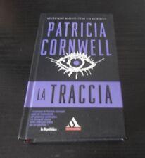 La traccia - Patricia Cornwell - Prima Edizione I Miti Mondadori -