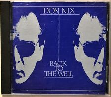 Don Nix Back to the Well CD NICE Goin Down Road Memphis Moon Madness Too Dumb