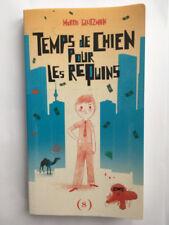 TEMPS DE CHIEN POUR LES REQUINS 2013 MORRIS GLEITZMAN TBE