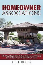 Homeowner Associations: What You Should Know Before Buying in an Hoa and How to