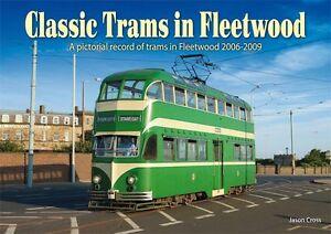 Classic Trams in Fleetwood by Jason Cross (Book)